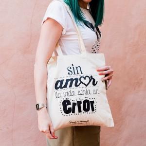 "Bolsa de tela ""Sin amor..."""